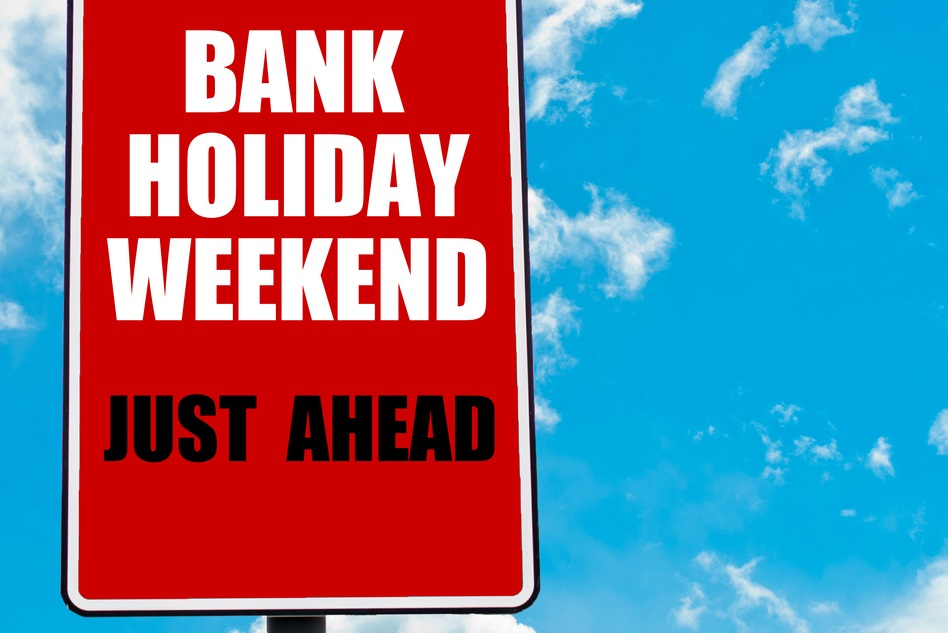 Bank holiday weekend sign